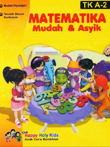 Cover Buku Matematika Mudah & Asyik TK A-2