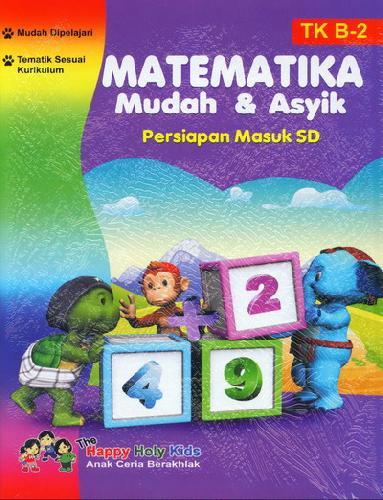 Cover Buku Matematika Mudah & Asyik TK B-2