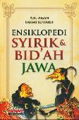 Ensiklopedi Syirik & Bidah Jawa