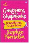 Chicklit: Pengakuan Si Gila Belanja (Confessions Of A Shopaholic) (Cover Baru )