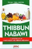 Thibbun Nabawi: 31 Mukjizat Ilmiah Hadits2 Nabi Ttg Kesehatan