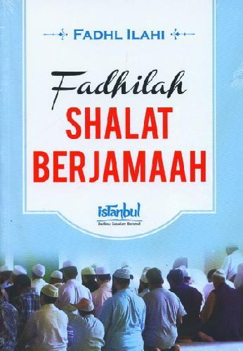 Cover Buku Fadhilah Shalat Berjamaah