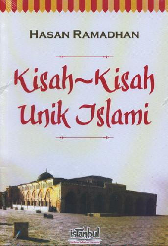 Cover Buku Kisah - Kisah Unik Islami