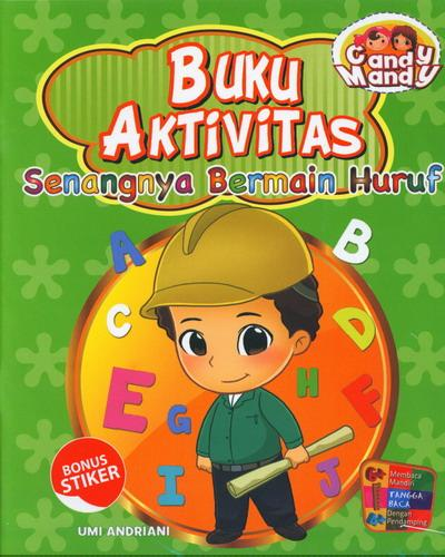 Cover Buku Buku Aktivitas Senangnya Bermain Huruf Candy Mandy