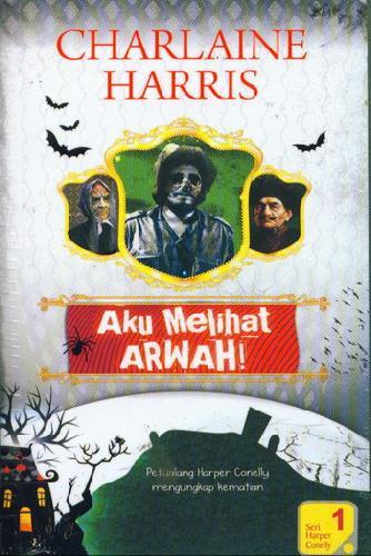 Cover Buku Aku Melihat Arwah