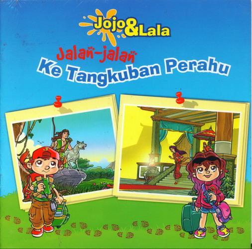 Cover Buku Jojo & Lala : Jalan-Jalan Ke Tangkuban Perahu