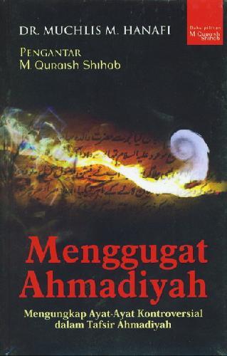 Cover Buku Menggugat Ahmadiyah