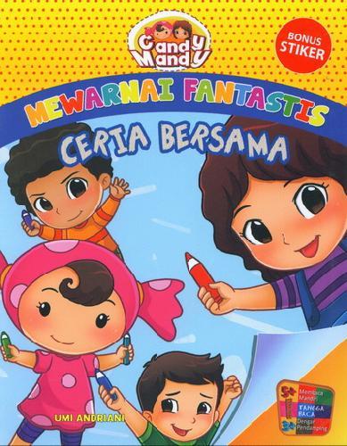 Cover Buku Mewarnai Fantastis : Ceria Bersama Candy Mandy
