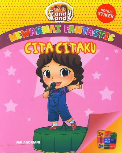 Cover Buku Mewarnai Fantastis : Cita-Citaku Bersama Candy Mandy