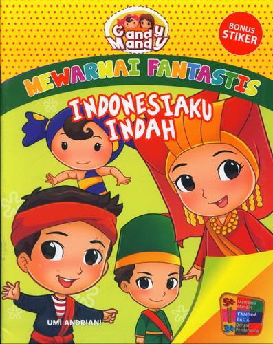 Cover Buku Mewarnai Fantastis : Indonesiaku Indah Candy Mandy