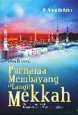 Purnama Membayang di Langit Mekkah