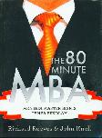 The 80 Minute MBA - Menjadi Master Bisnis Tanpa Sekolah
