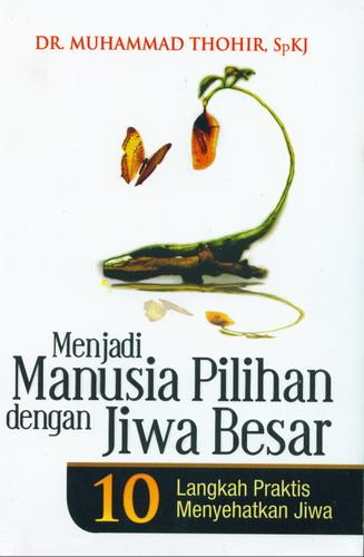 Cover Buku Menjadi Manusia Pilihan dengan Jiwa Besar
