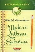 Risalah Ramadhan - Materi Kultum Sebulan
