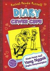Diary Cewek Cupu 6: Kisah Patah Hati Yang Nggak Begitu Menyenangkan