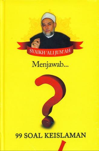 Cover Buku Syaikh Ali Jumah Menjawab 99 Soal Keislaman