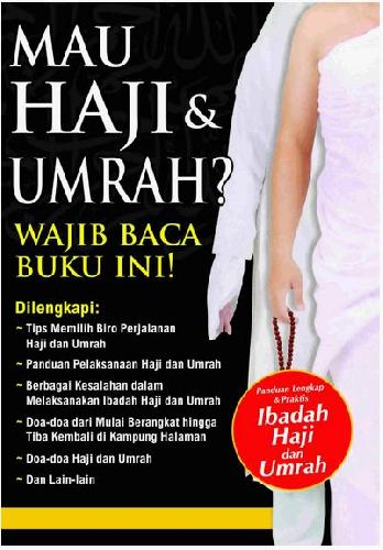 Cover Buku Mau Haji & Umrah? Wajib Baca Buku Ini!