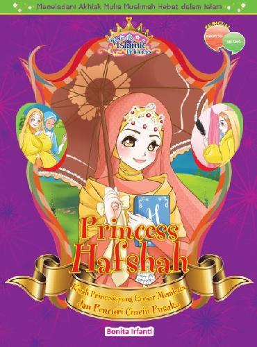 Cover Buku Princess Hafshah: Kisah Princess Yang Gemar Membaca&Pencuri Cincin Pusaka