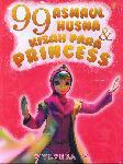 99 Asmaul Husna&Kisah Para Princess