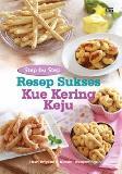 Step By Step Resep Sukses Kue Kering Keju