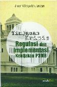 Tinjauan Kritis Regulasi dan Implementasi Kebijakan P3MB