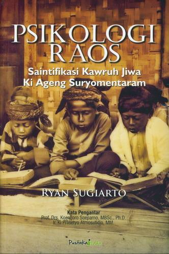 Cover Buku Psikologi Raos : Saintifikasi Kawruh Jiwa Ki Ageng Suryomentaram