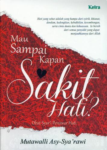 Cover Buku Mau Sampai Kapan Sakit Hati?