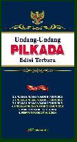 Undang-Undang Pilkada Edisi Terbaru Uu No 8 Th 2015