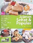 40 Recipes Home Made Jajanan Sehat dan Popuer Non Terigu