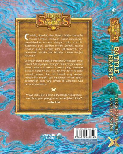 Cover Belakang Buku House Of Secrets #2: Battle Of The Beasts