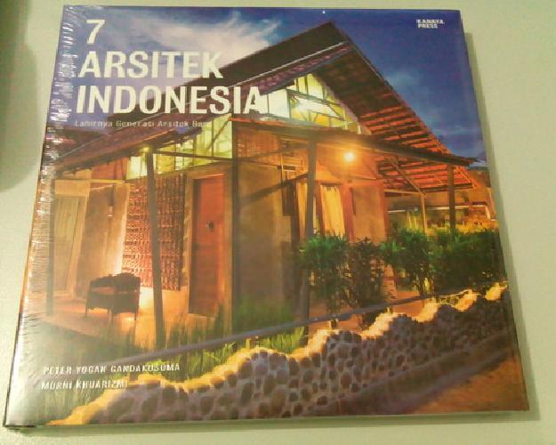 Cover Buku 7 Arsitek Indonesia - Lahirnya Generasi Arsitek Baru (Hard Cover)