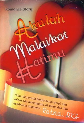 Cover Buku Akulah Malaikat Hatimu