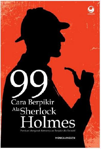 Cover Buku 99 Cara Berpikir Ala Sherlock Holmes