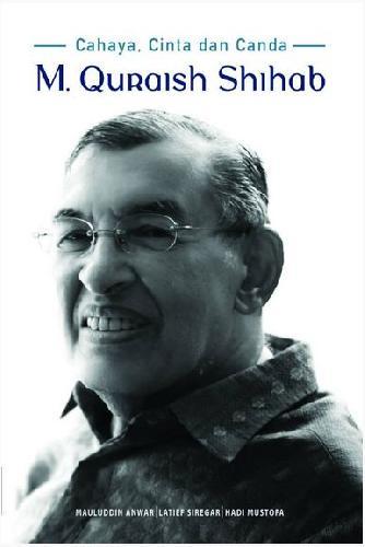 Cover Buku Cahaya, Cinta Dan Canda M.Quraish Shihab