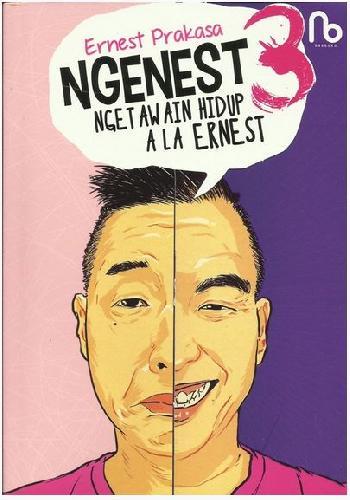 Cover Buku Ngenest 3 : Ngetawain Hidup Ala Ernest