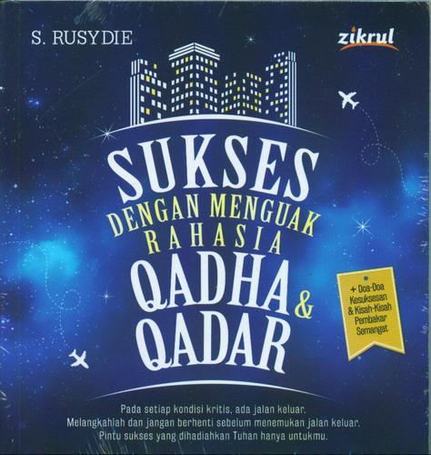 Cover Buku Sukses Dengan Menguak Rahasia Qadha dan Qadar