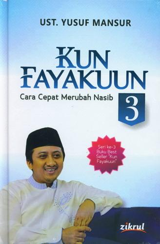 Cover Buku Kun Fayakuun Cara Cepat Merubah Nasib Seri ke 3