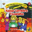 Seri Sirah Nabi Muhammad Saw. 5 : Kabar Gembira Tsuwaiba