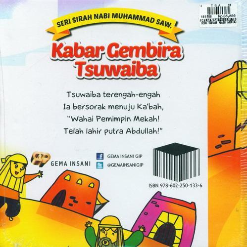 Cover Belakang Buku Seri Sirah Nabi Muhammad Saw. 5 : Kabar Gembira Tsuwaiba