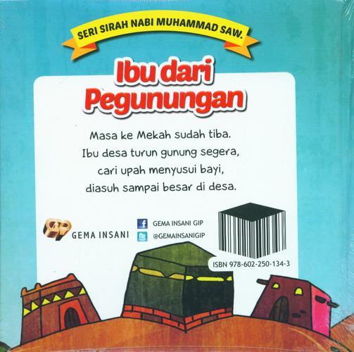 Cover Belakang Buku Seri Sirah Nabi Muhammad Saw. 6 : Ibu dari Pegunungan