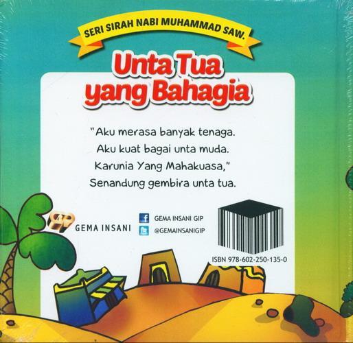 Cover Belakang Buku Seri Sirah Nabi Muhammad Saw. 7 : Unta Tua yang Bahagia