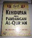 Kehidupan dalam Pandangan Al-Quran