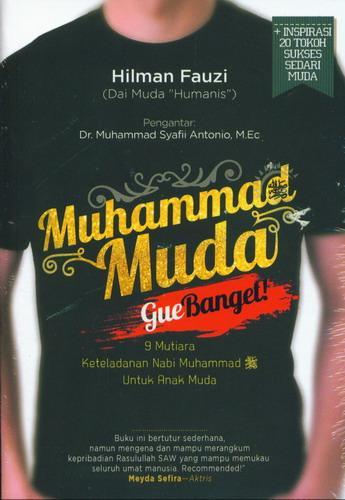 Cover Buku Muhammad Muda Gue Banget