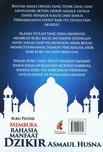 Cover Belakang Buku Buku Pintar Membuka Rahasia Manfaat Dzikir Asmaul Husna Berdasarkan Al-Quran dan As-Sunnah