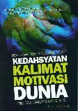 Kedahsyatan Kalimat Motivasi Dunia
