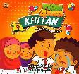 Fiqh 4 Kids Khitan - Alif si Pemberani