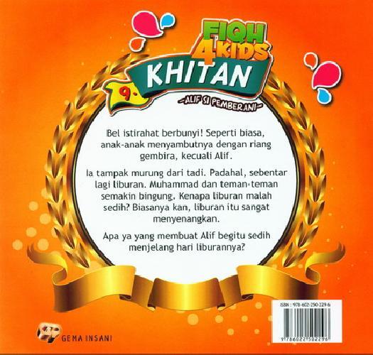 Cover Belakang Buku Fiqh 4 Kids Khitan - Alif si Pemberani
