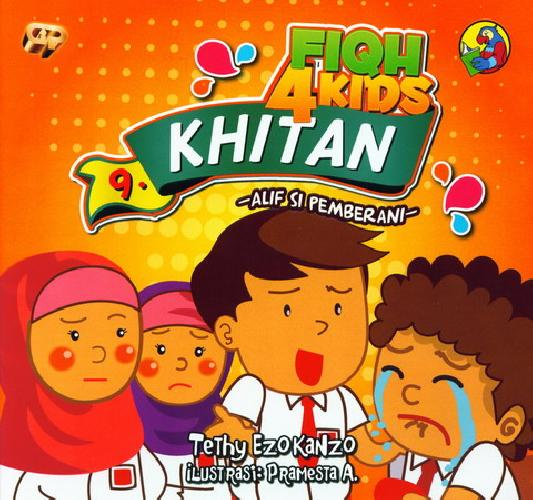 Cover Buku Fiqh 4 Kids Khitan - Alif si Pemberani