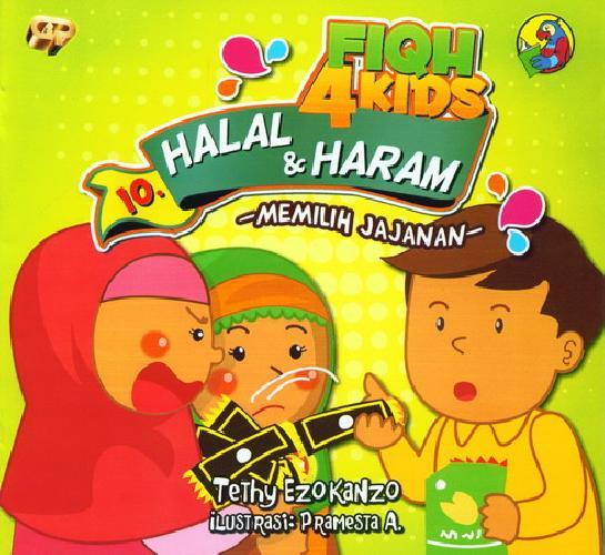 Cover Buku Fiqh 4 Kids Halal dan Haram - Memilih Jajanan