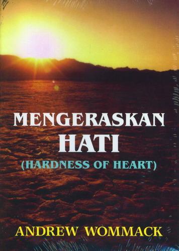 Cover Buku Mengeraskan Hati